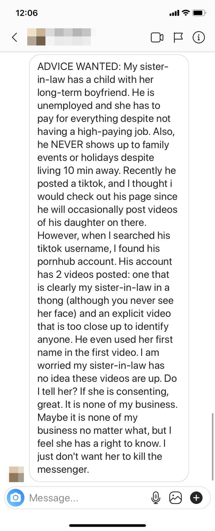 Screenshot of an Instagram DM: A woman stumbled upon a video of her sister-in-law on PornHub. The boyfriend has a history of shitty behavior, and the letter writer suspects that maybe the sister-in-law doesn't know about these videos. Should she tell her?