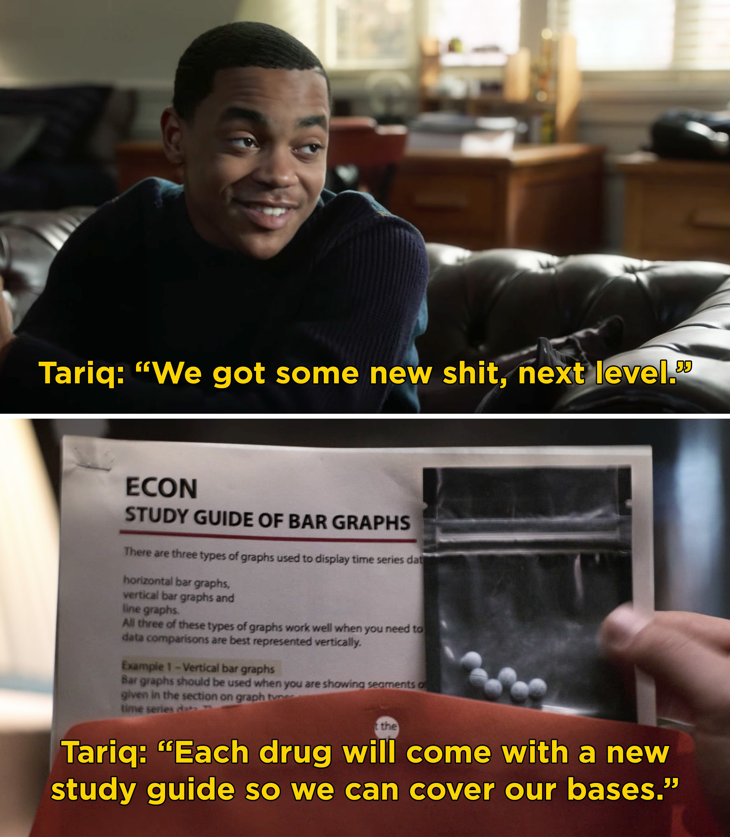 Tariq explaining that they will sell drugs by selling study guides for classes