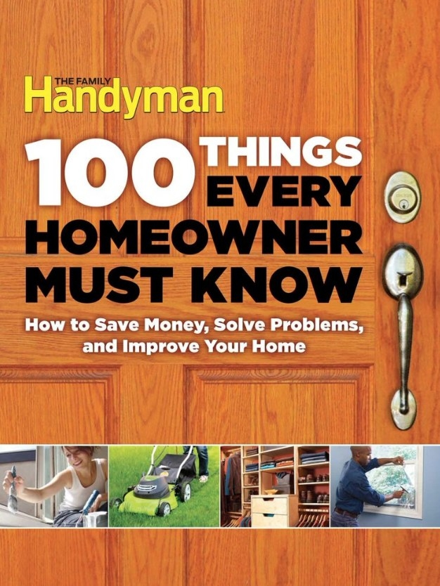 100 Things Every Home Owner Must Know book cover