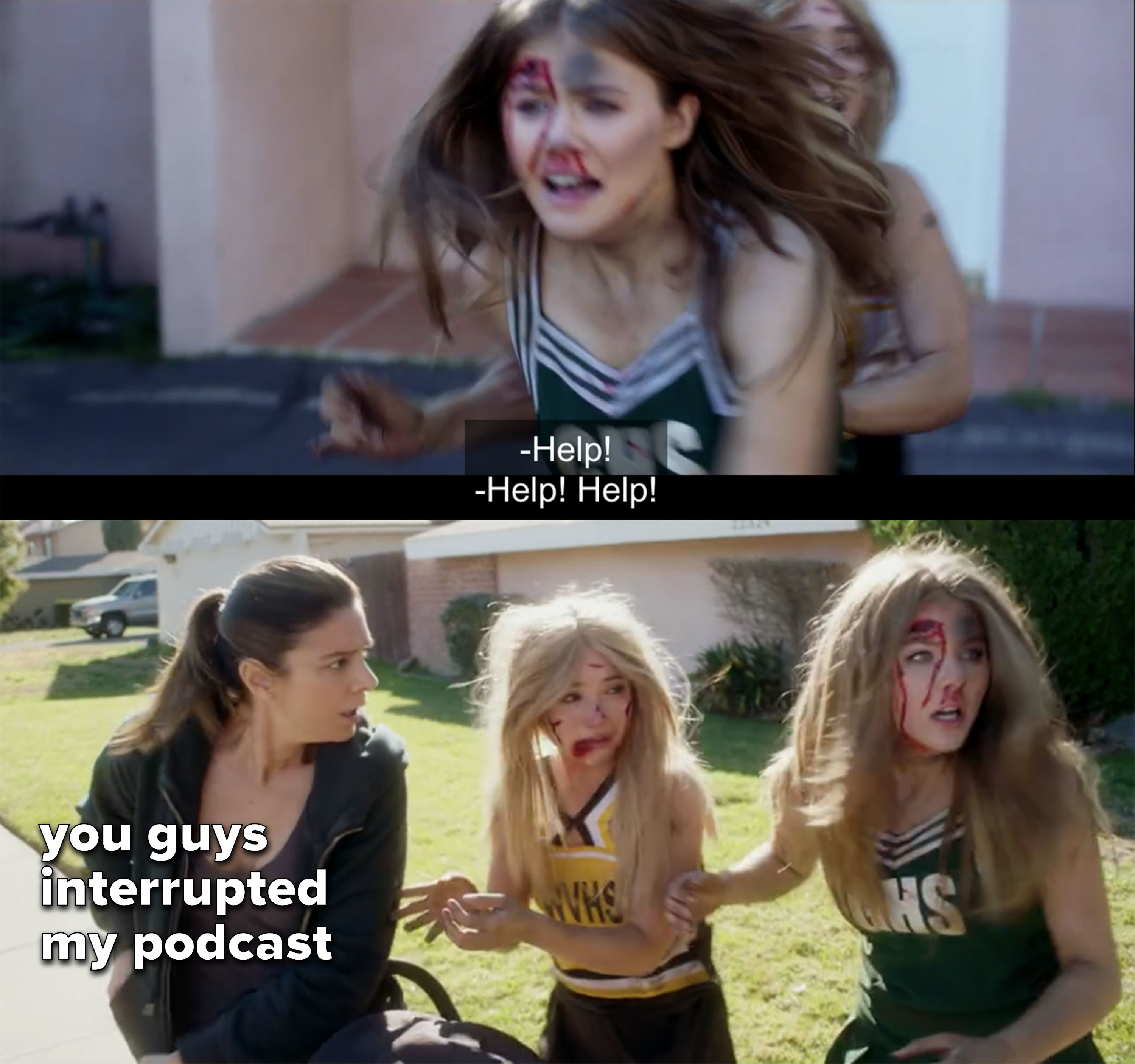 """the girls run outside and get a startled stranger's attention, captioned """"you guys interrupted my podcast"""""""