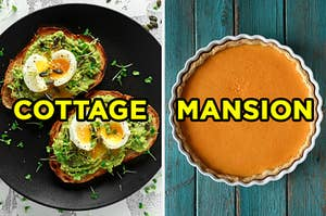 "On the left, two pieces of avocado toast with sprouts and soft-boiled eggs labeled ""cottage,"" and on the right, a pumpkin pie labeled ""mansion"""