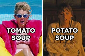 """On the left, Taylor Swift floating in a pool in the """"You Need to Calm Down"""" music video labeled """"tomato soup,"""" and on the right, Taylor Swift wraping a cardigan around herself  in the """"Cardigan"""" music video labeled """"potato soup"""""""