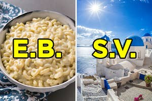 """On the left, a bowl of mac 'n' cheese labeled """"E.B.,"""" and on the right, a sunny day in Greece labeled """"S.V."""""""