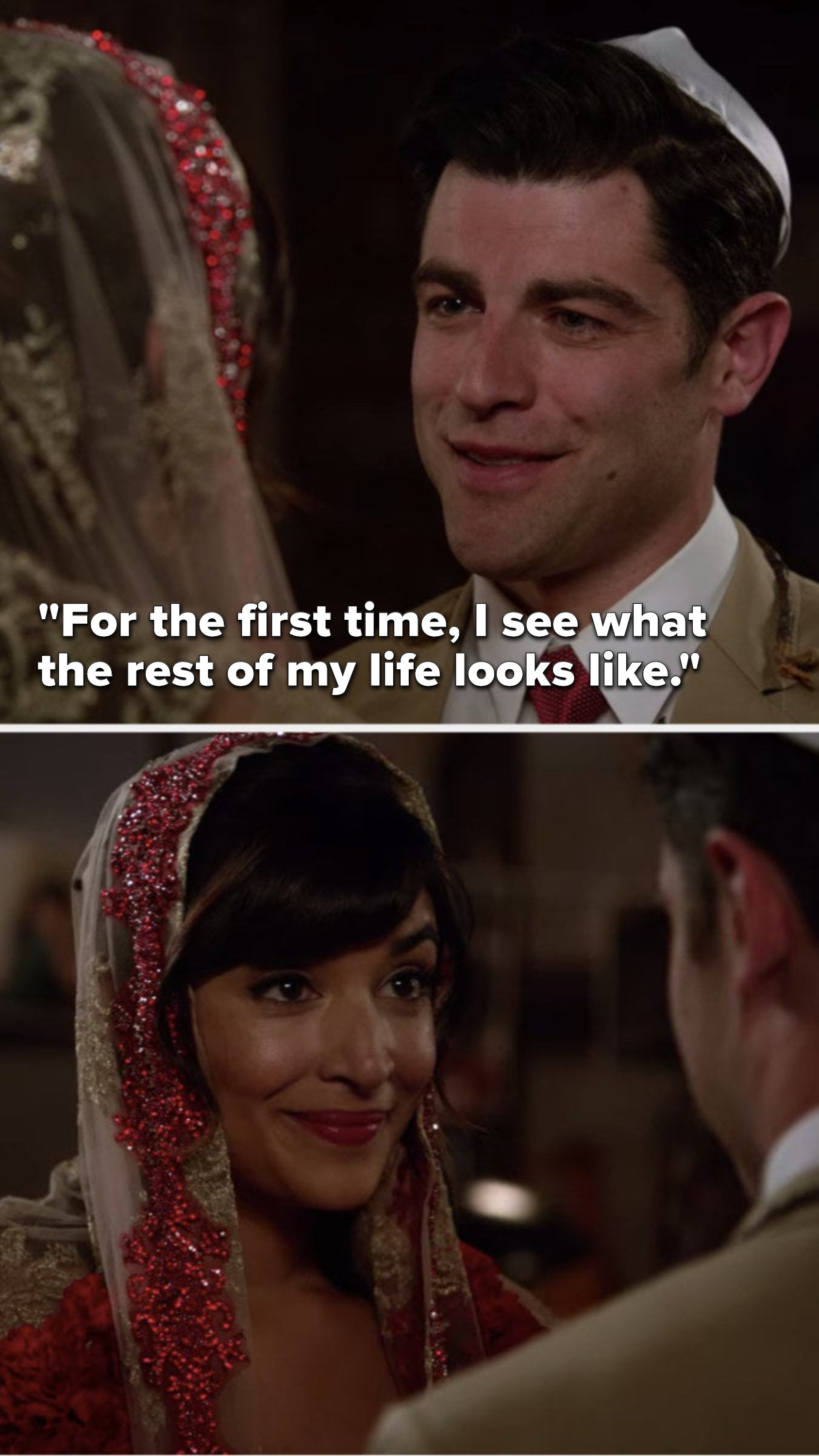 "At their wedding, Schmidt says to Cece, ""For the first time, I see what the rest of my life looks like."""