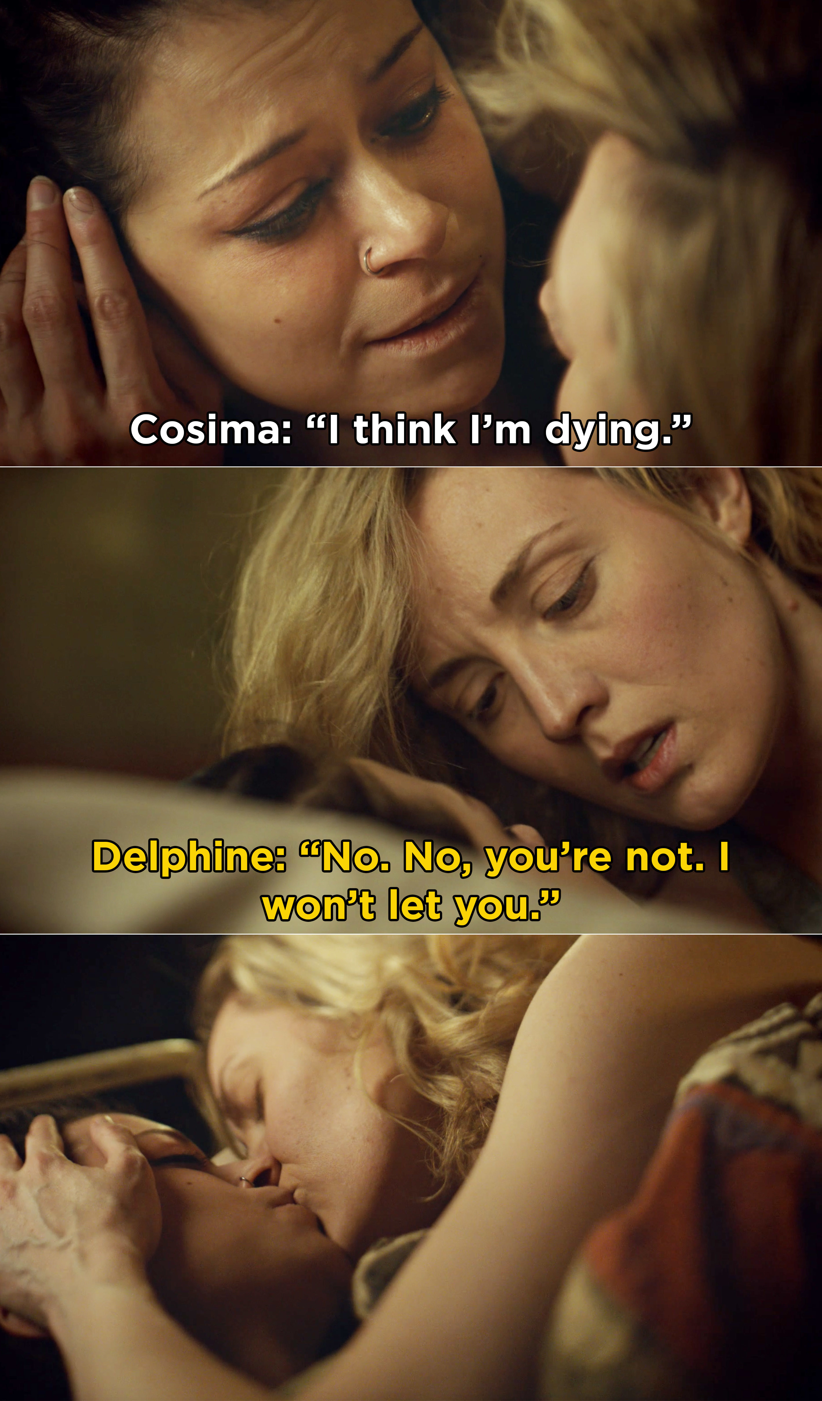 Delphine kissing Cosima and saying that she won't let her die