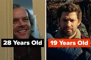 """Jack Nicholson in the shining on the left with """"28 years old"""" written over him and John Krasinski in a quiet place on the right with """"19 years old"""" written over him"""