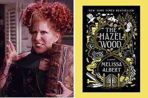 "Winifred Sanderson and ""The Hazel Wood"""