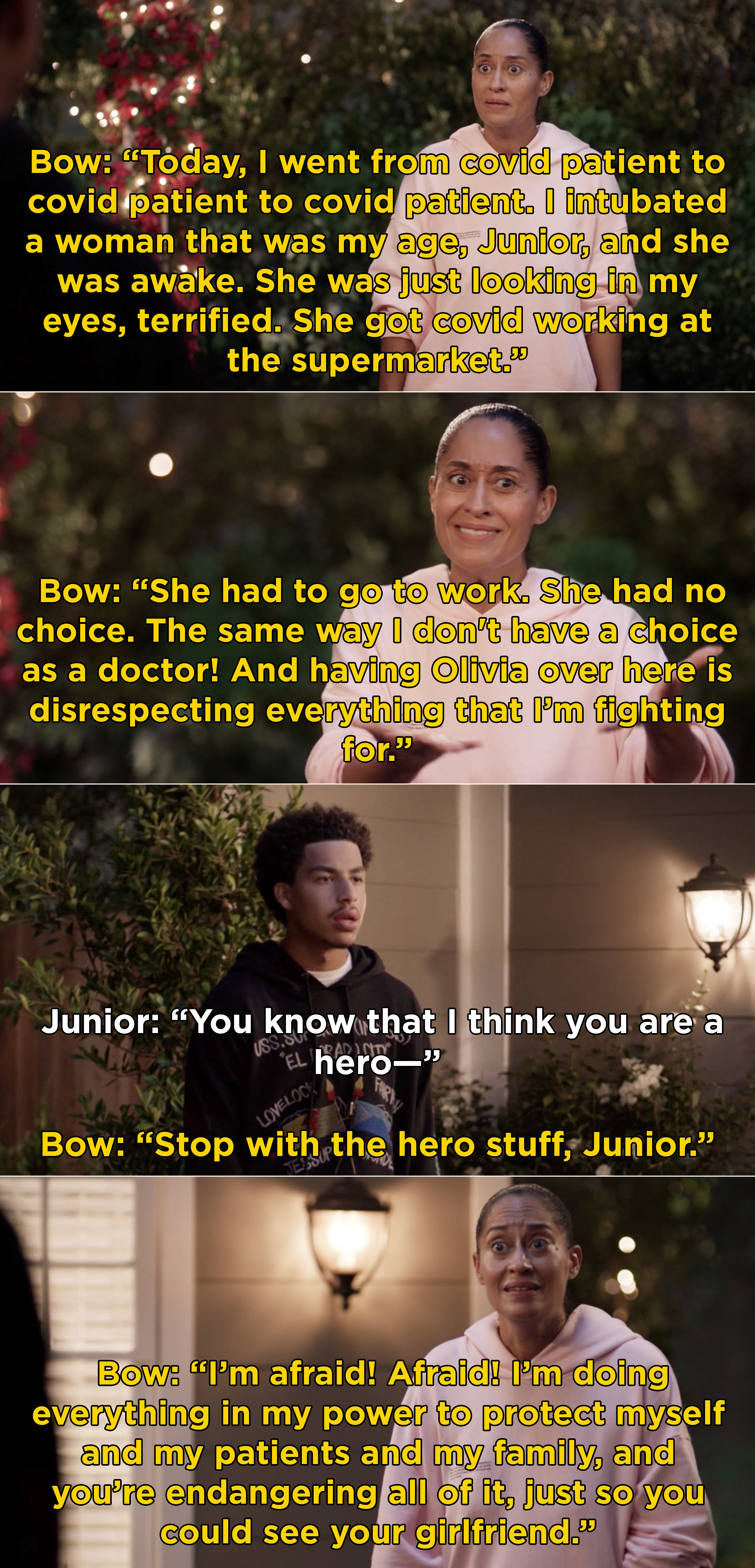 Bow explaining to Junior how much it hurt that he had Olivia come over when Bow is trying to be so careful because she works in a hospital