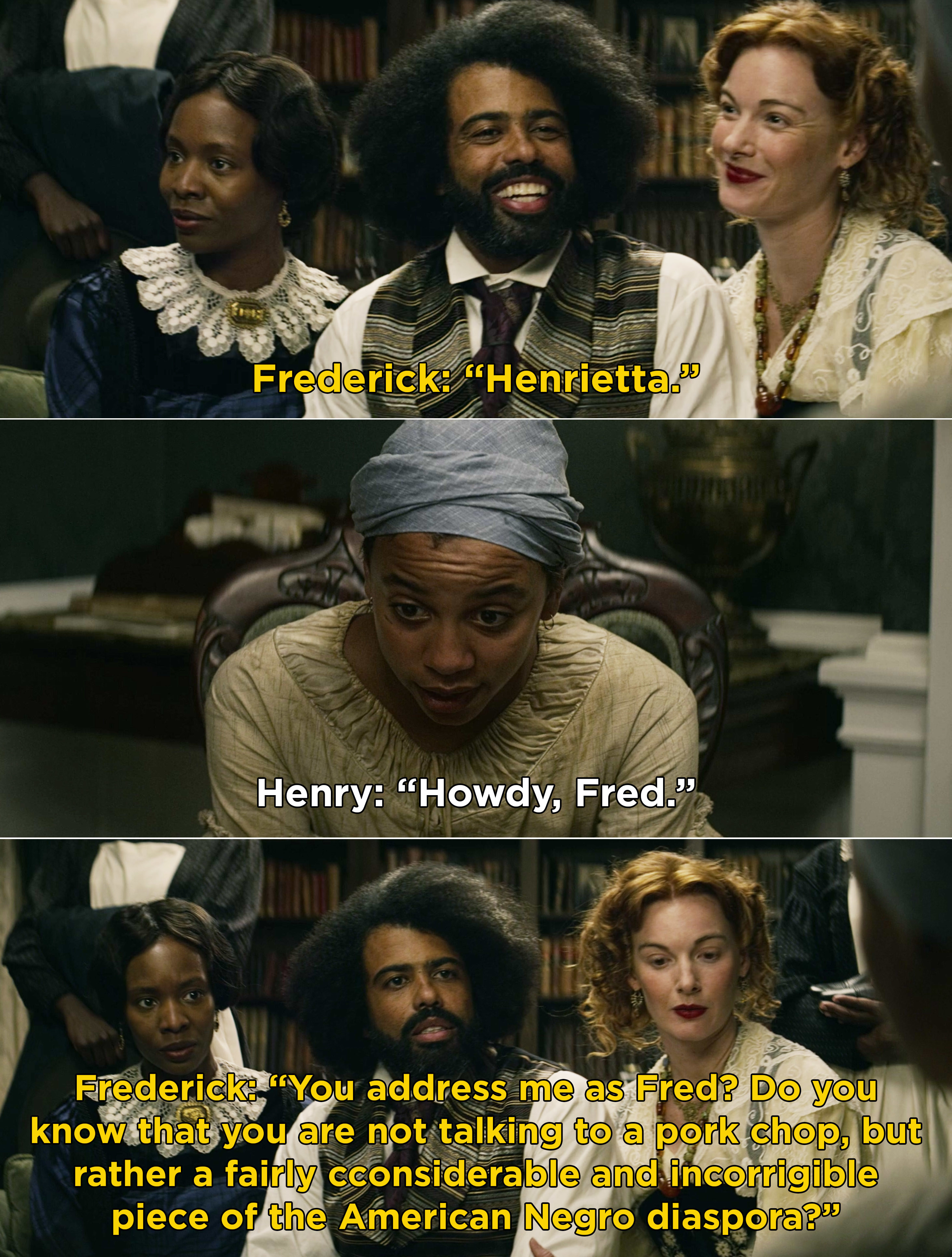 """Henry addressing Frederick as """"Fred"""" and Frederick correcting him"""