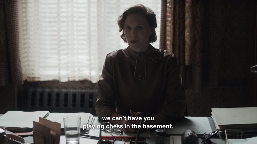 we can't have you playing chess in the basement