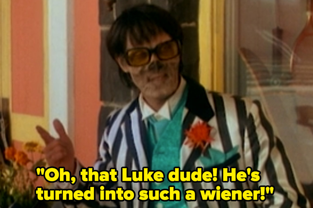 "Broom salesman saying, ""That Luke dude! He's turned into such a wiener."""