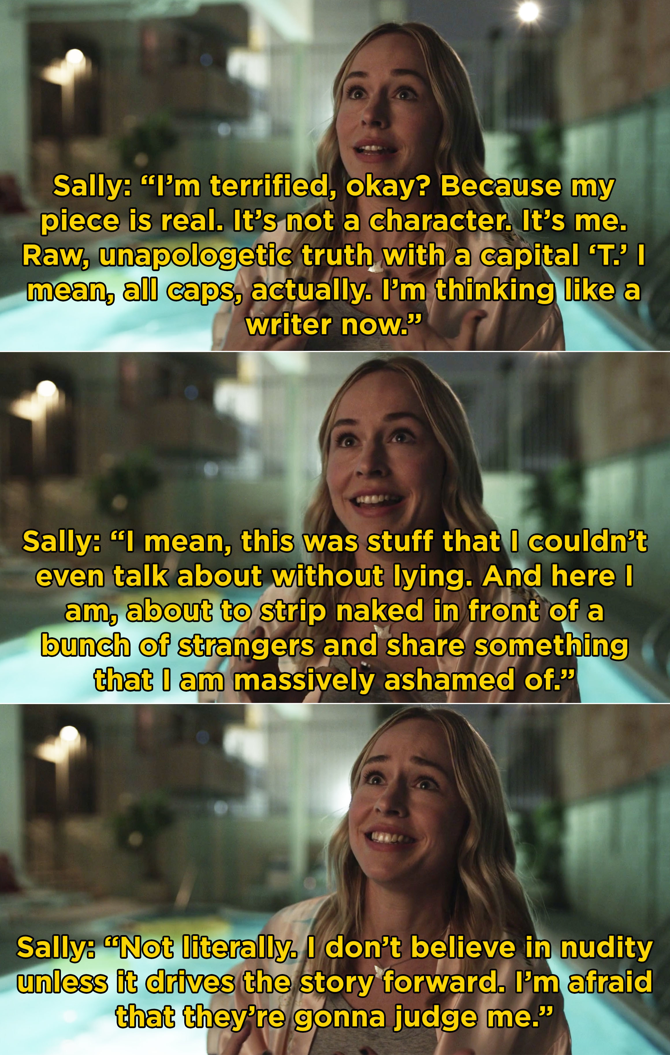 Sally explaining how she's afraid to be vulnerable in front of everyone and tell the truth