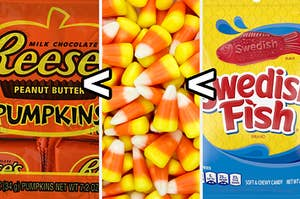 Reese's, candy corn, and Swedish Fish.