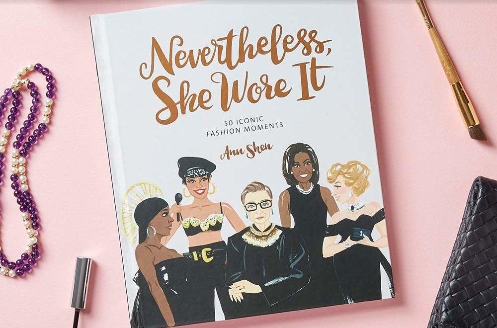 Nevertheless, She Wore It: 50 Iconic Fashion Moments
