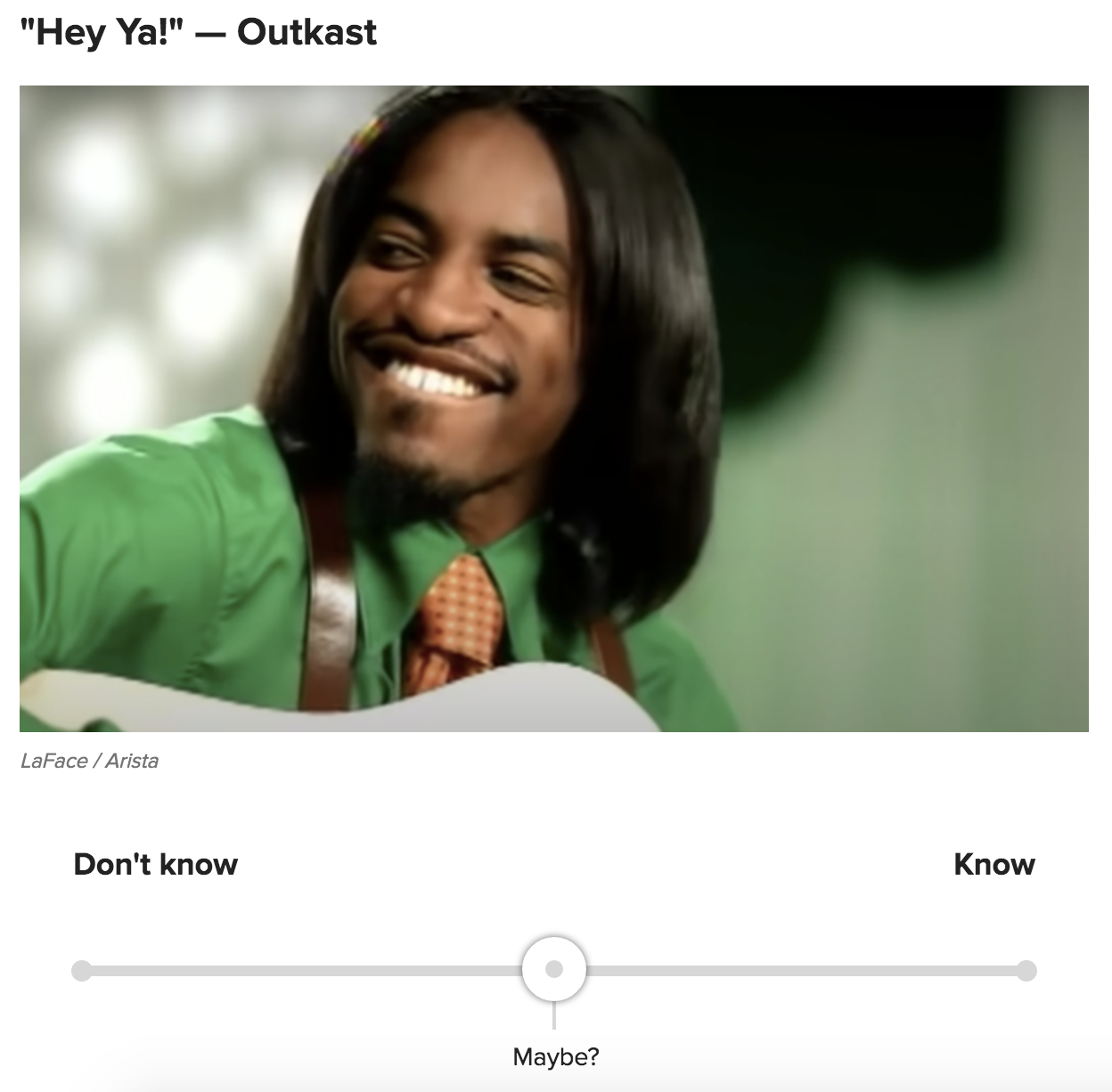 """A question asking if you know the song """"Hey Ya!"""" by OutKast"""