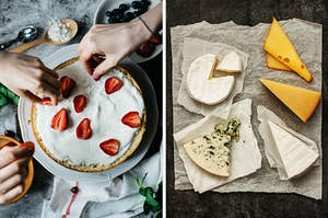 On the left, people putting sliced strawberries on top of a cake, and on the right, various wedges of cheese