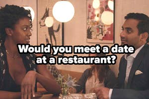 """阿齐兹在安萨里在没有与文本餐厅内的日期的大师""""你会在一家餐厅见面约会吗?"""""""