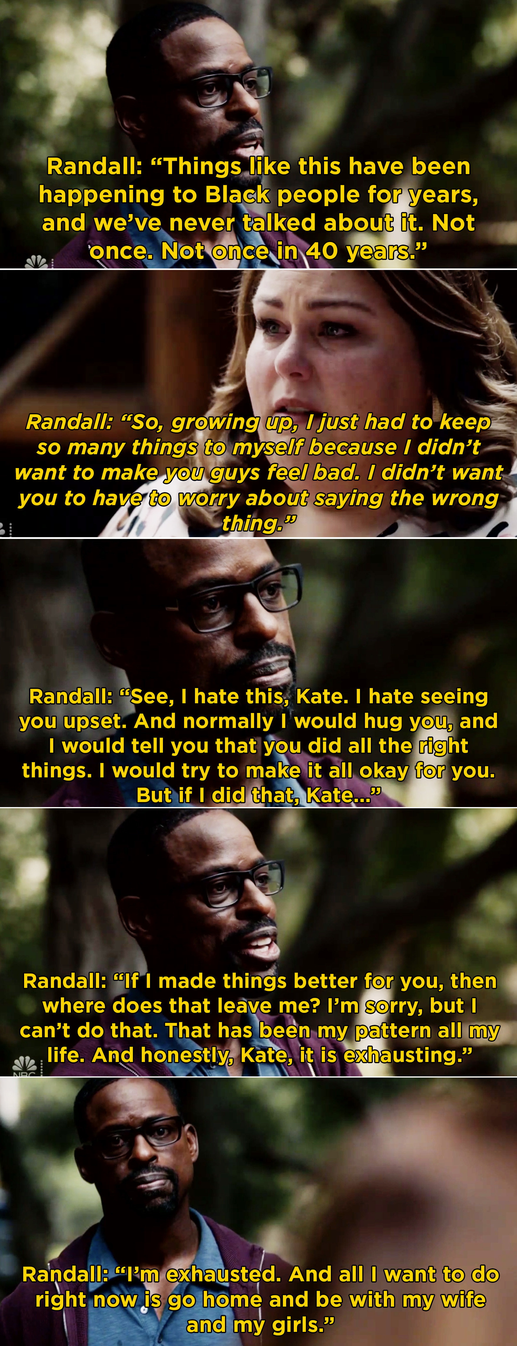 Randall explaining to Kate that he is tired of trying to make her feel better and not talk about his experiences as a Black man when they are tough to talk about