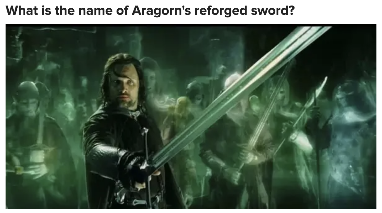 A question asking what the name of Aragorn's reforged sword is