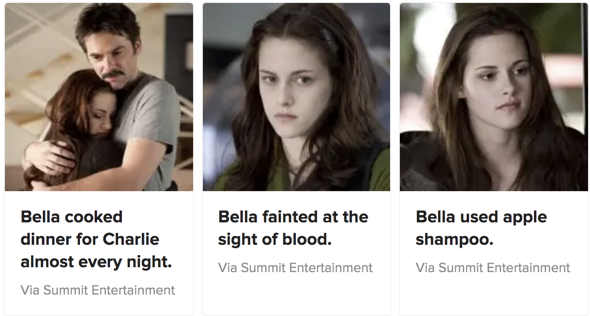 """Three statements about Bella from """"Twilight,"""" one of which is a lie: She cooked dinner for Charlie almost every night, she fainted at the sight of blood, and she used apple shampoo"""
