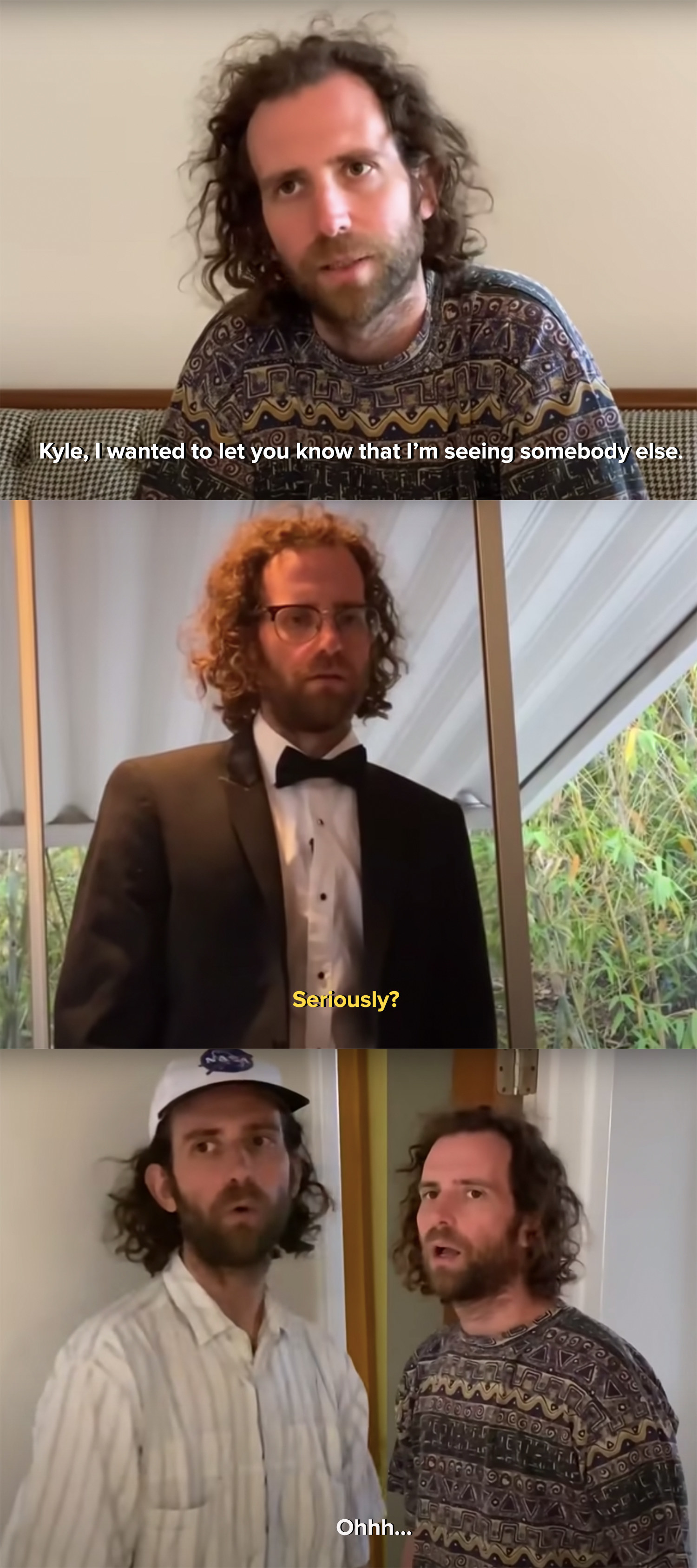 Kyle's girlfriend tells him that she's seeing someone else before going with his roommate