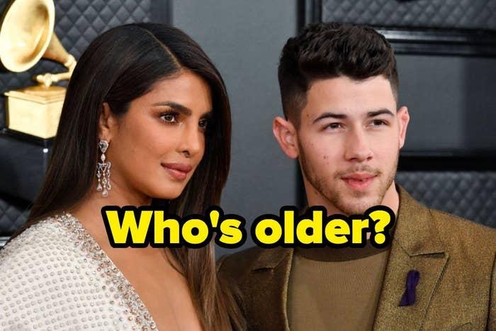 Who's Older: Priyanka Chopra or Nick Jonas?