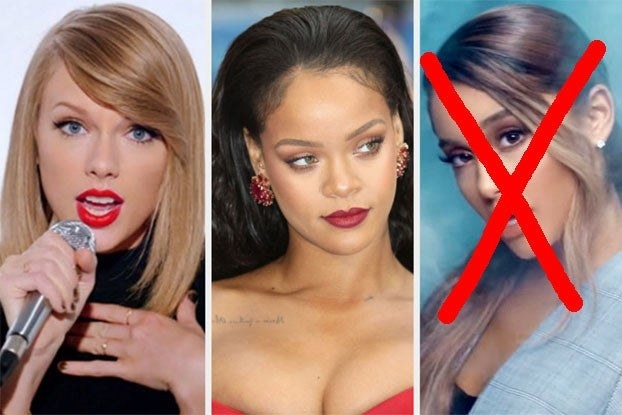 Taylor Swift, Rihanna, and Arianna Grande — Ariana is X'ed out