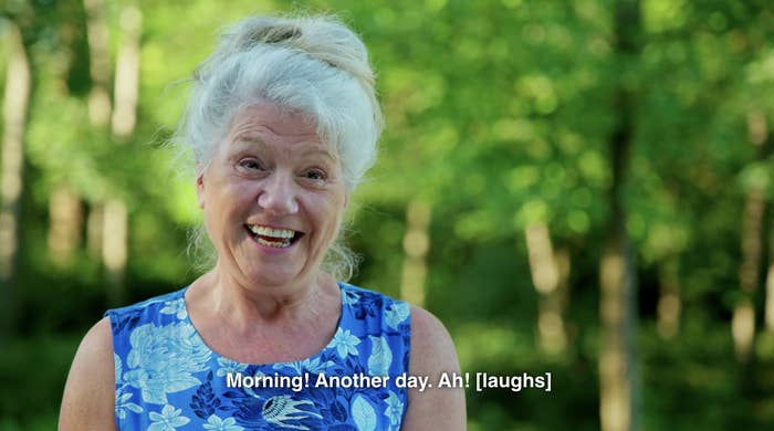 """Linda saying """"Morning! Another day. Ah!"""" and laughing"""
