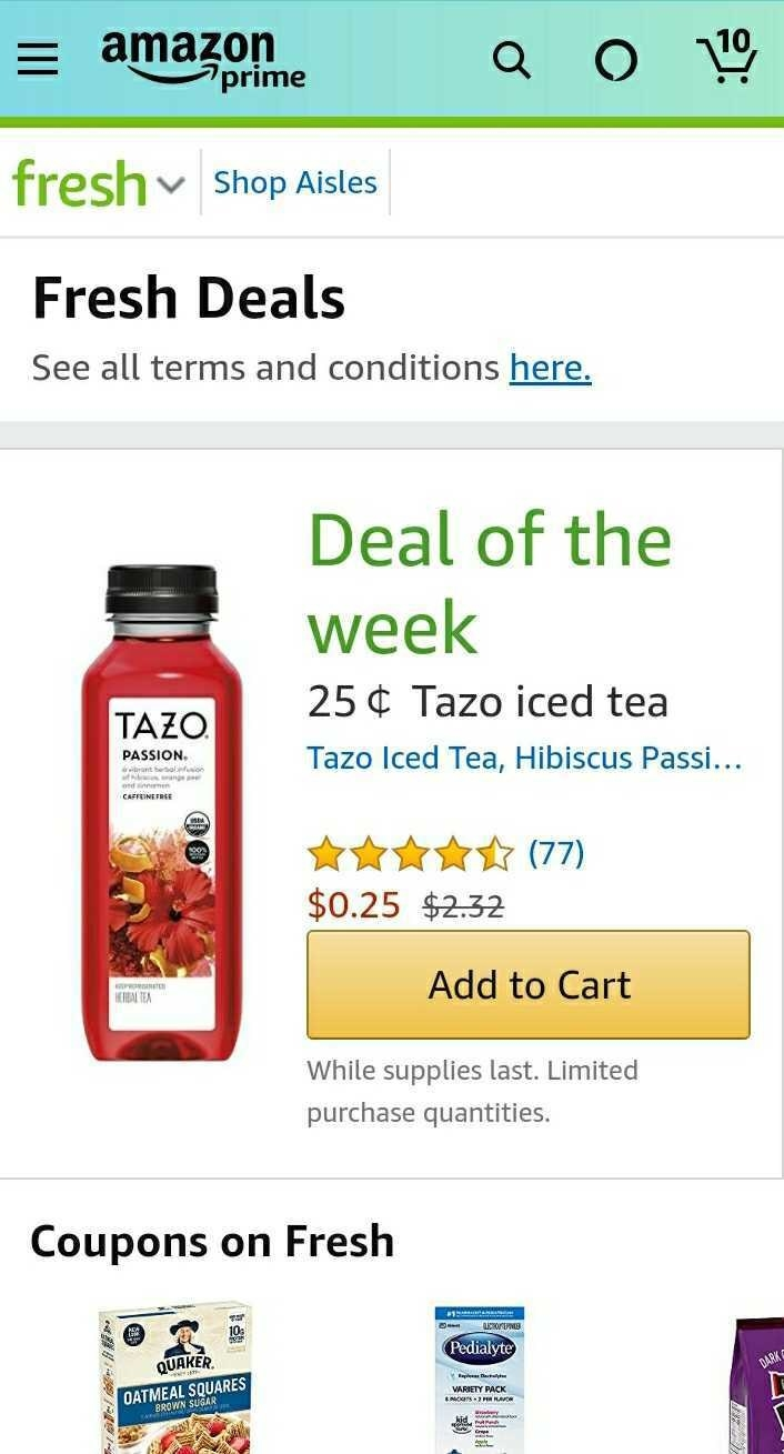 screenshot of an Amazon Fresh deal for Tazo Passion tea which currently cost 25 cents. Hallelujah.