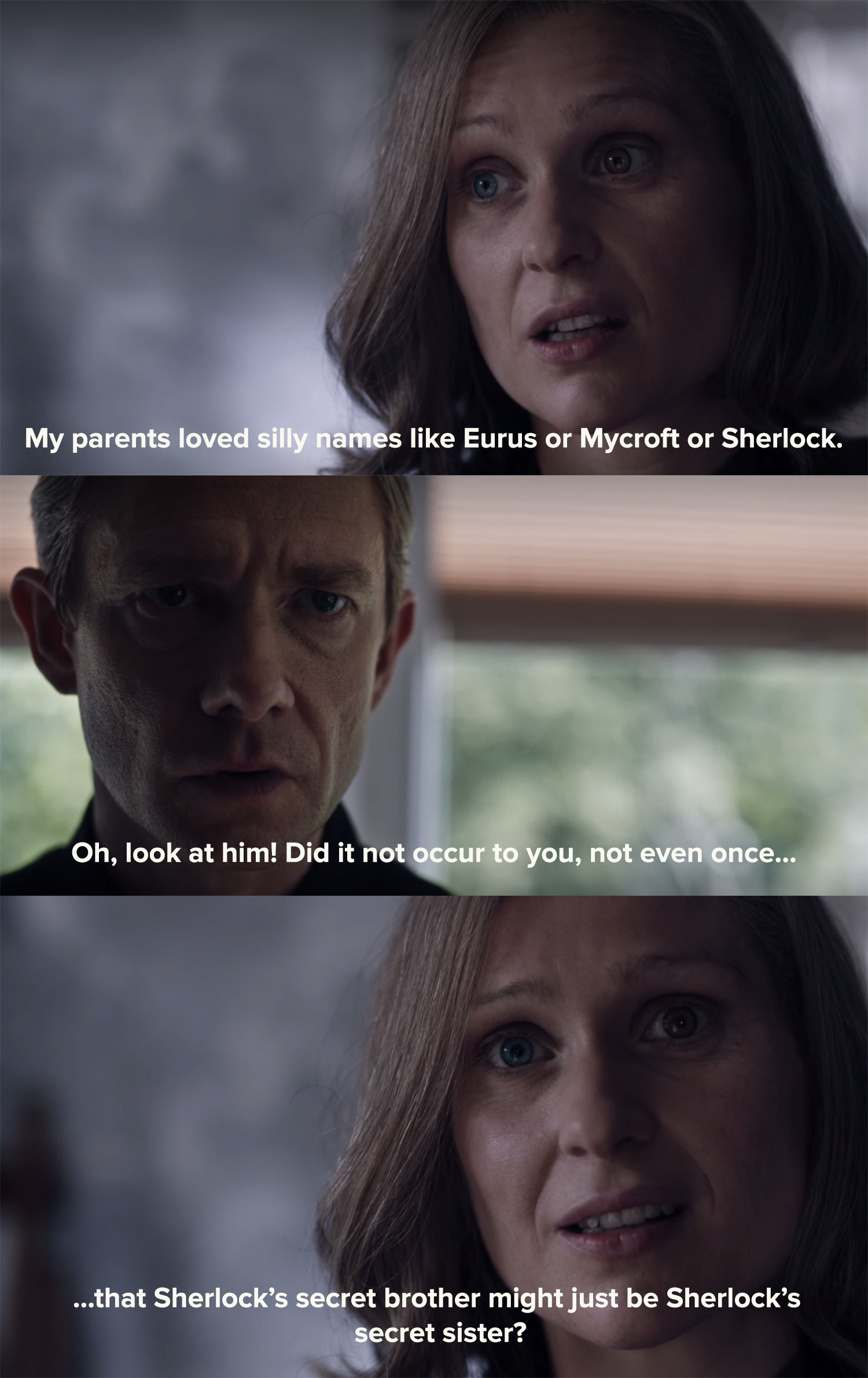 Eurus asks John why he never considered Sherlock might have a secret sister.