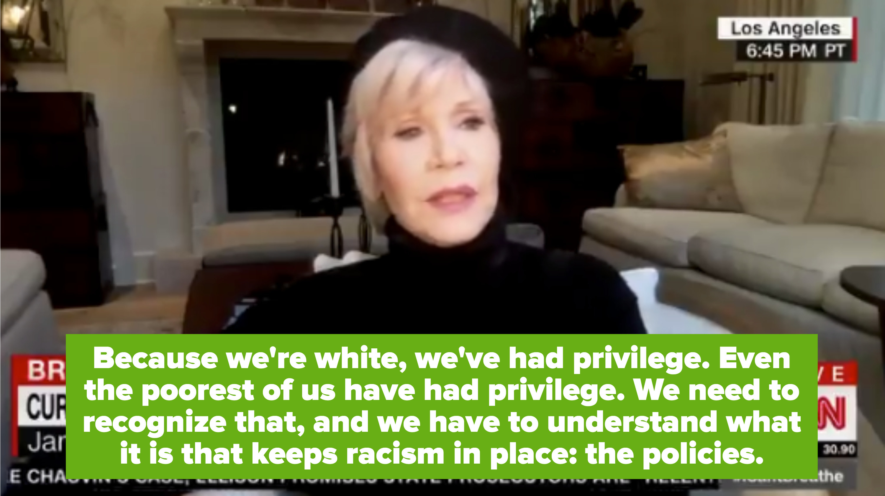 Jane Fonda being interviewed in her home via Facetime for CNN, discussing how policies need to change in order to dismantle racism