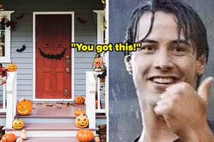 porch and keanu with thumbs up saying 'you got this'