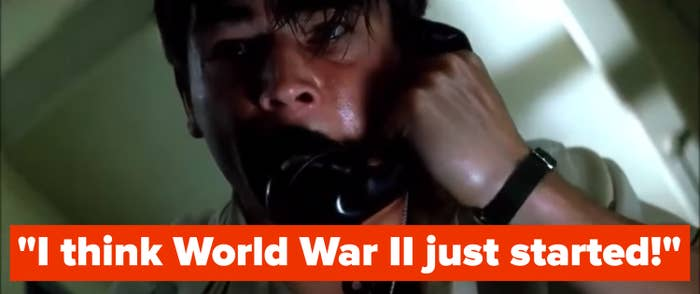 """A man on the phone says, """"I think World War 2 just started"""""""
