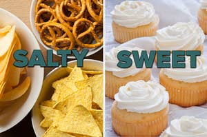 Salty snacks and cupcakes.