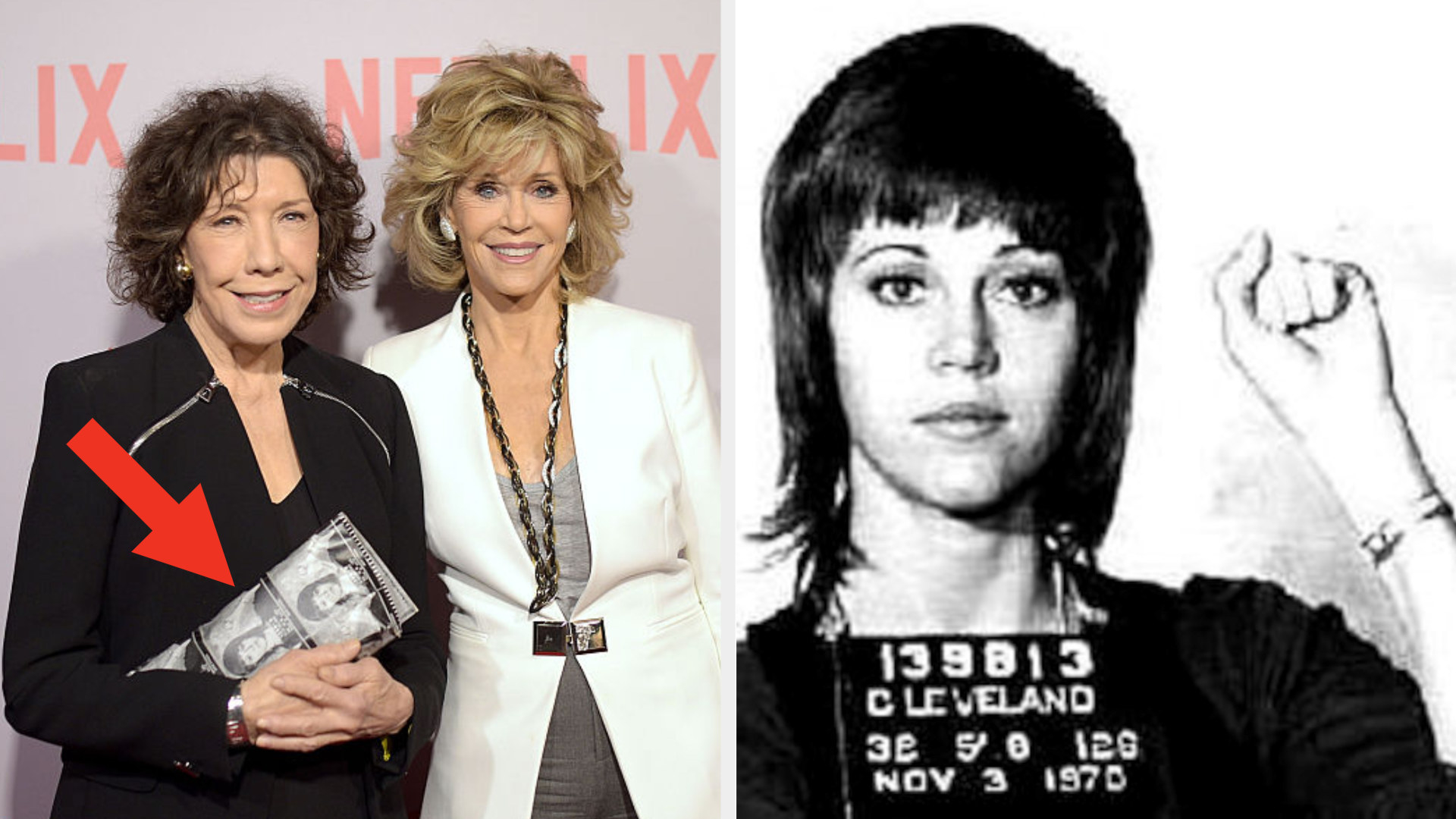 Lily Tomlin and Jane Fonda at a red carpet event, with Lily holding a clutch with Jane Fonda's mugshot on it; Jane Fonda raising her fist in her 1970 mugshot