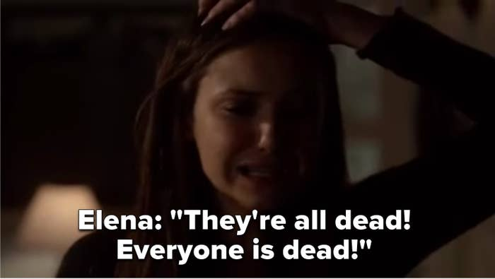 """Elena: """"They're all dead! Everyone is dead!"""""""