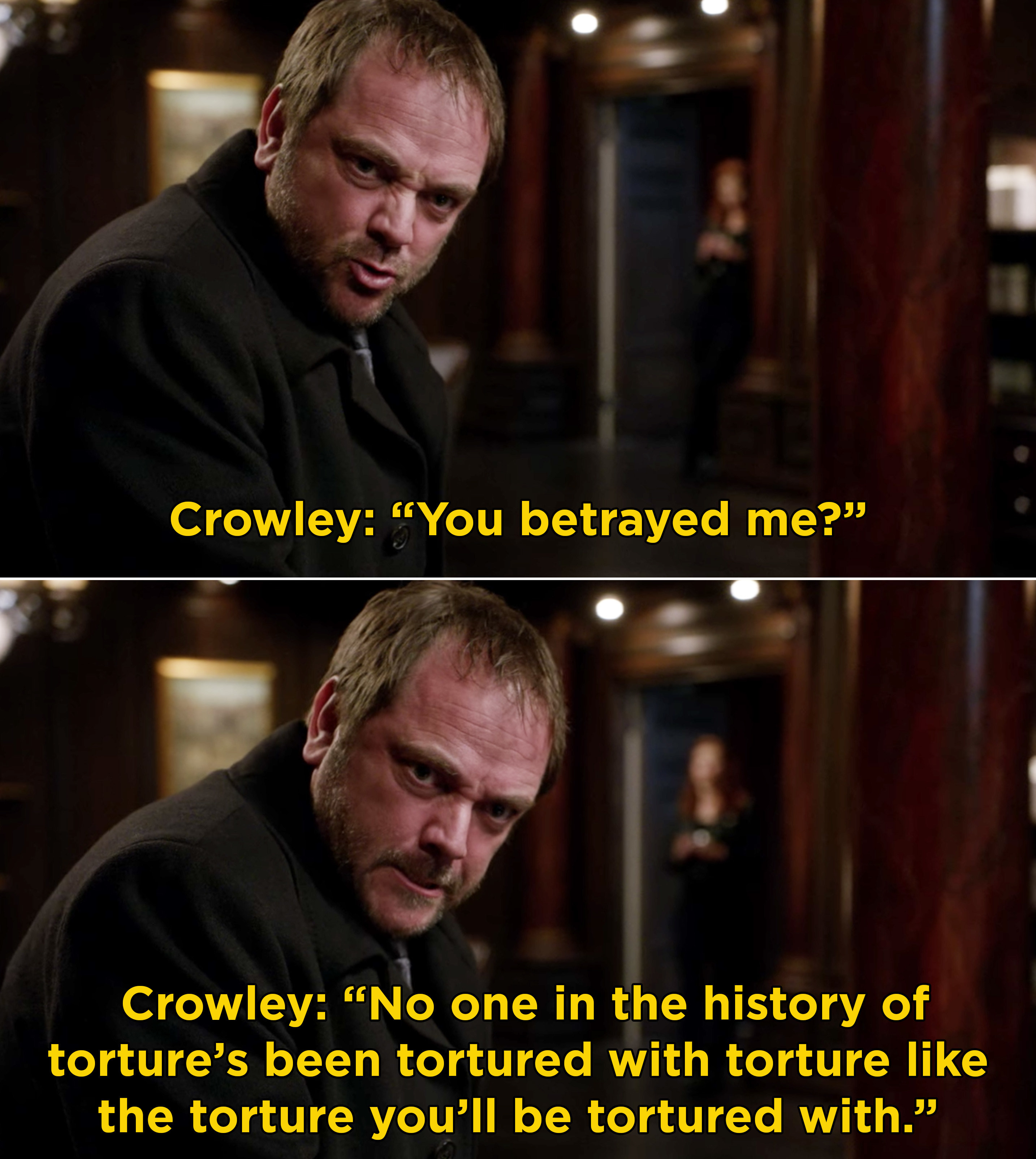 Crowley saying he's going to torture everyone who betrayed him