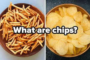 Images of fries and chips with the question written over them asking which of them are chips