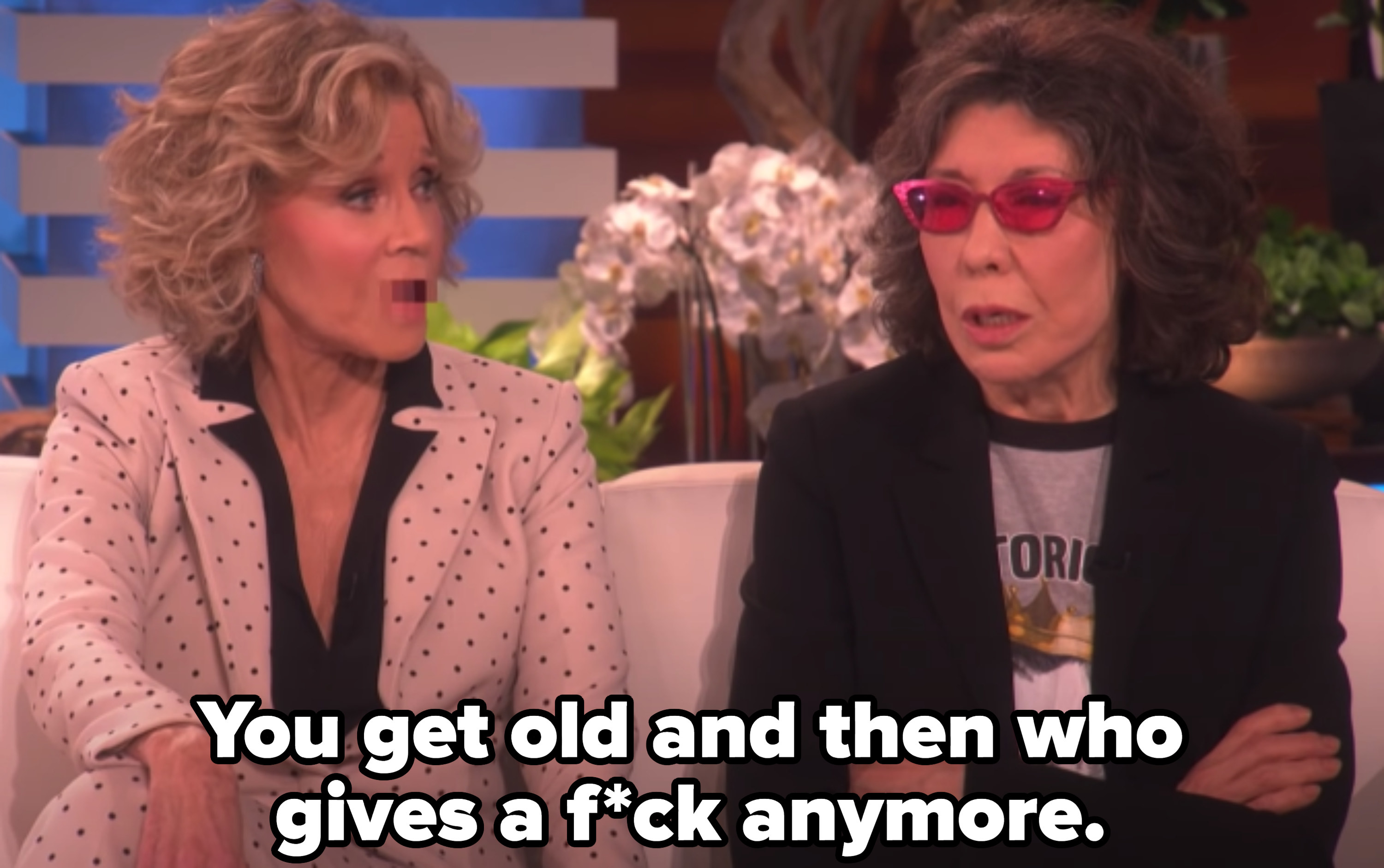 """Jane Fonda describing Season 5 of """"Grace and Frankie,"""" which was about getting older and not giving a fuck"""