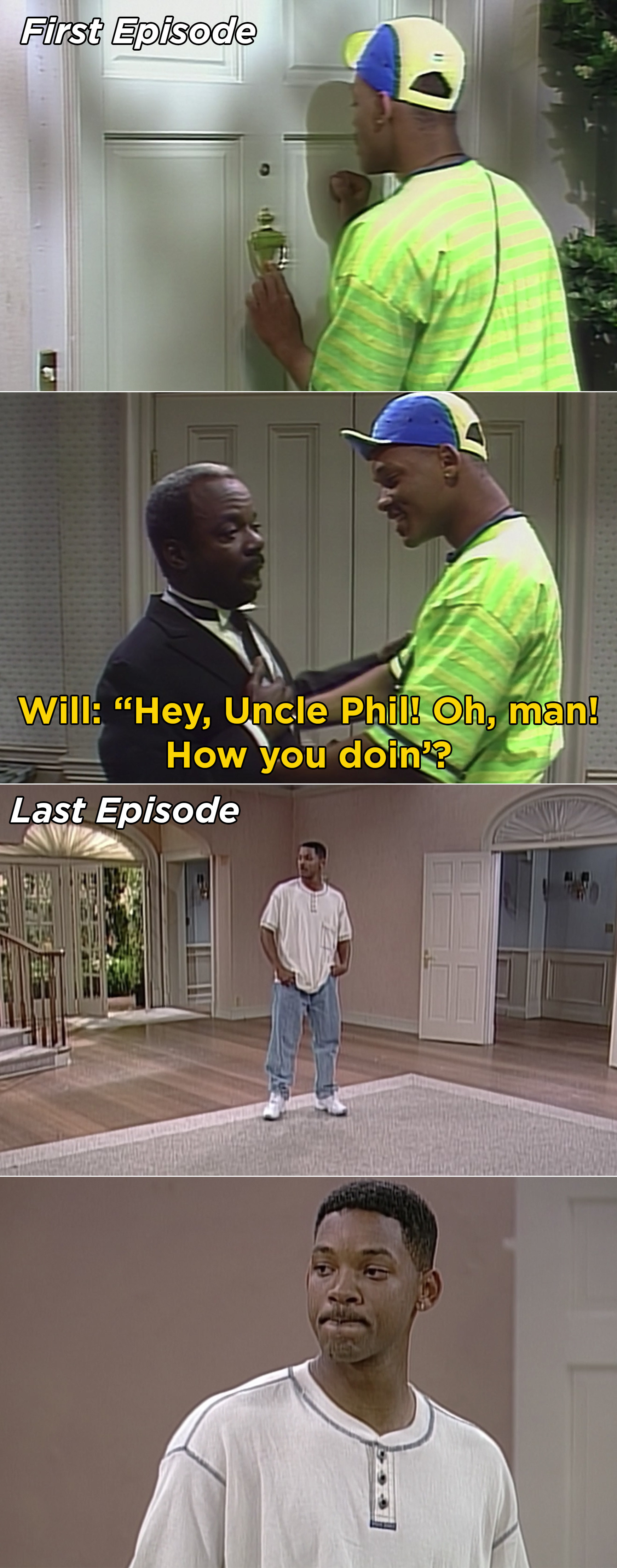 Will arriving in Bel-Air and mistaking Geoffrey for Uncle Phil, and then Will saying goodbye to the house in the series finale