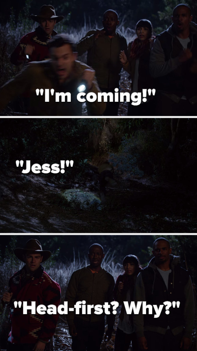 """In a forest, Nick yells, """"I'm coming, Jess,"""" and then he jumps into a hole and Winston asks, """"Head-first, why"""""""
