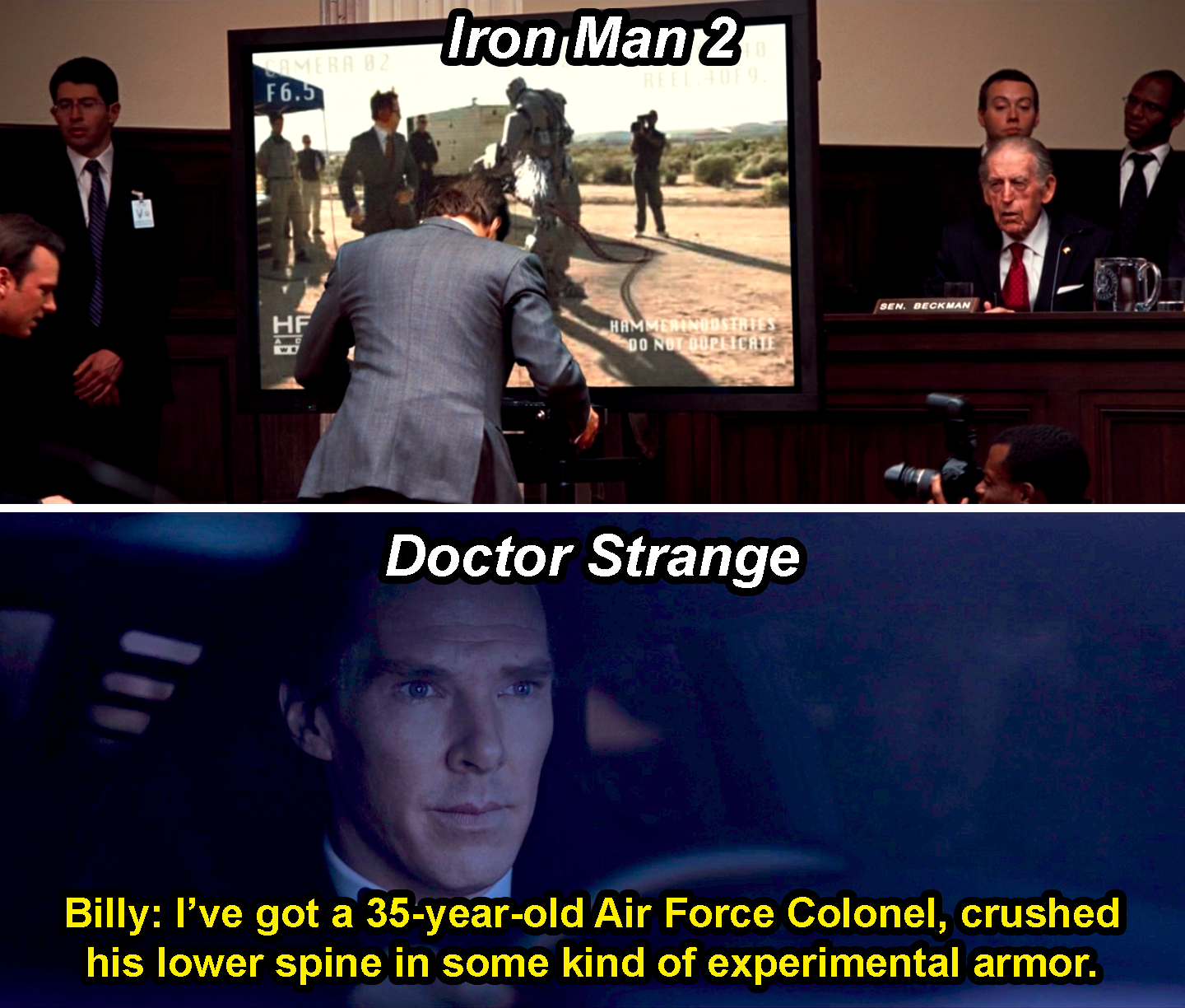 "A knock-off Iron Man twisted 180 degrees at the waist in Iron Man 2 and someone saying, ""I've got a 35-year-old Air Force Colonel, crushed his lower spine in some kind of experimental armor,"" in Doctor Strange"