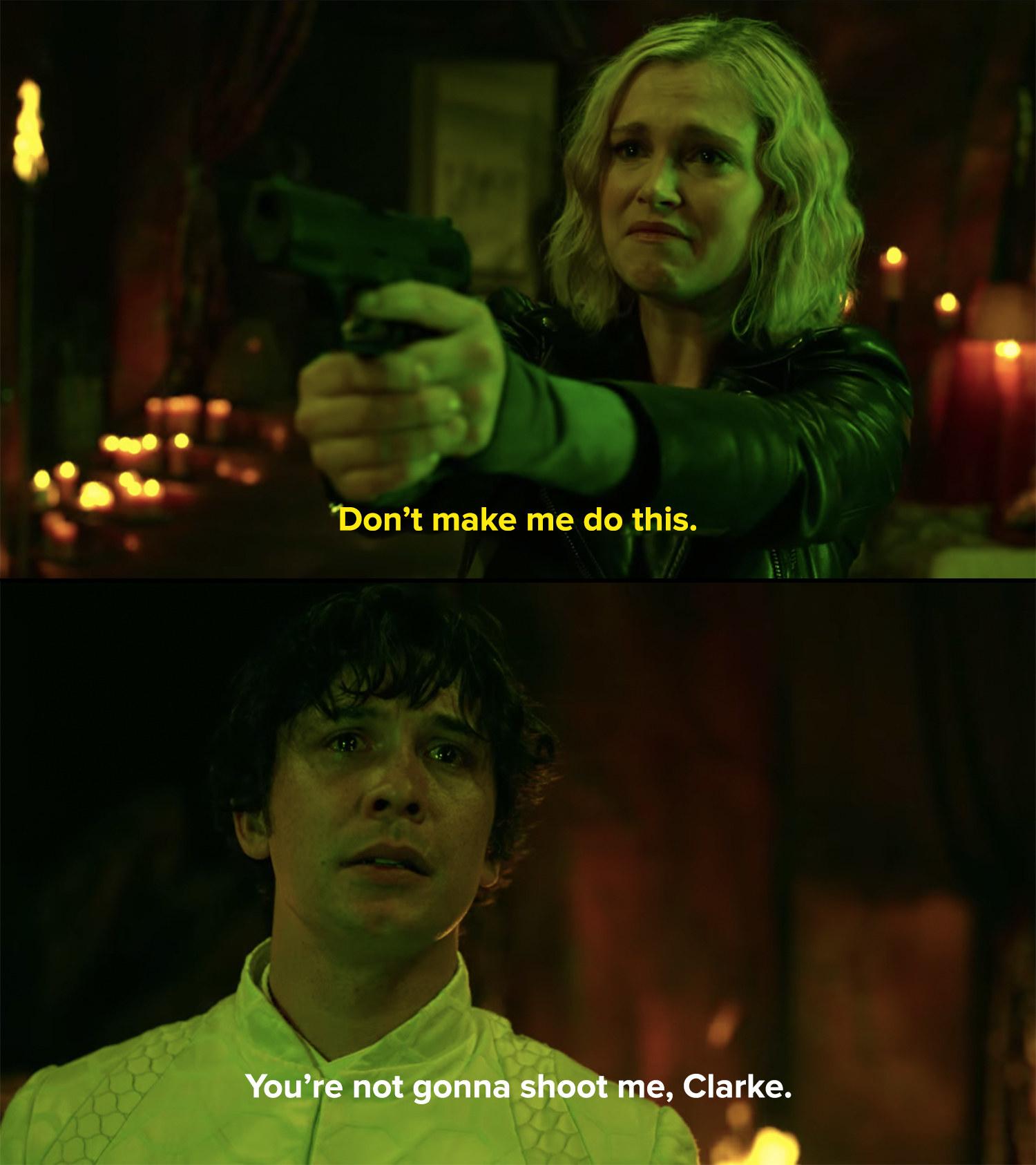 Bellamy tells Clarke she won't shoot him even as she holds him at gunpoint