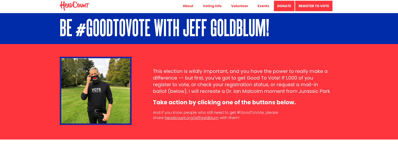 """The HeadCount page with """"Be #GoodToVote With Jeff Goldblum!"""" written on it along with a photo of him"""