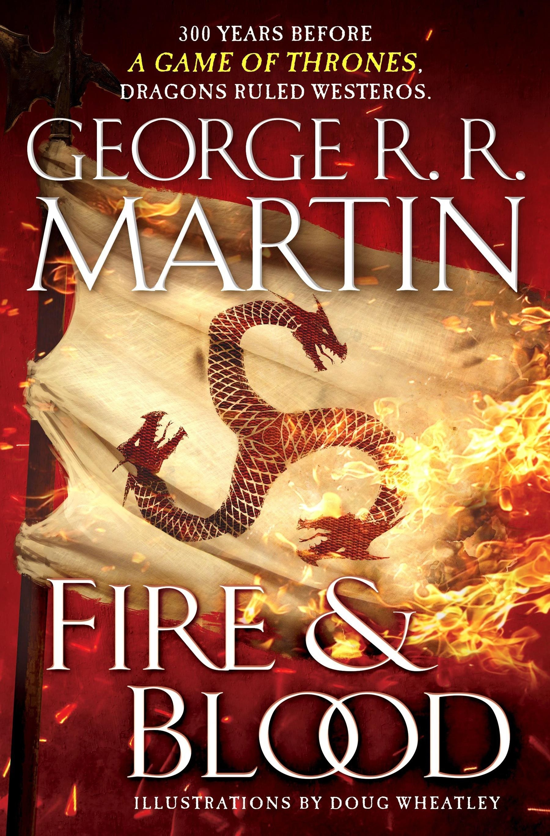 Book cover of Fire & Blood by George R R Martin featuring a burning Targaryen flag