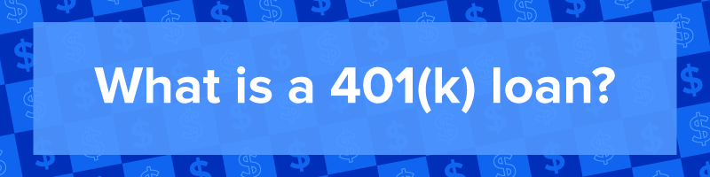 """What is a 401(k) loan?"""