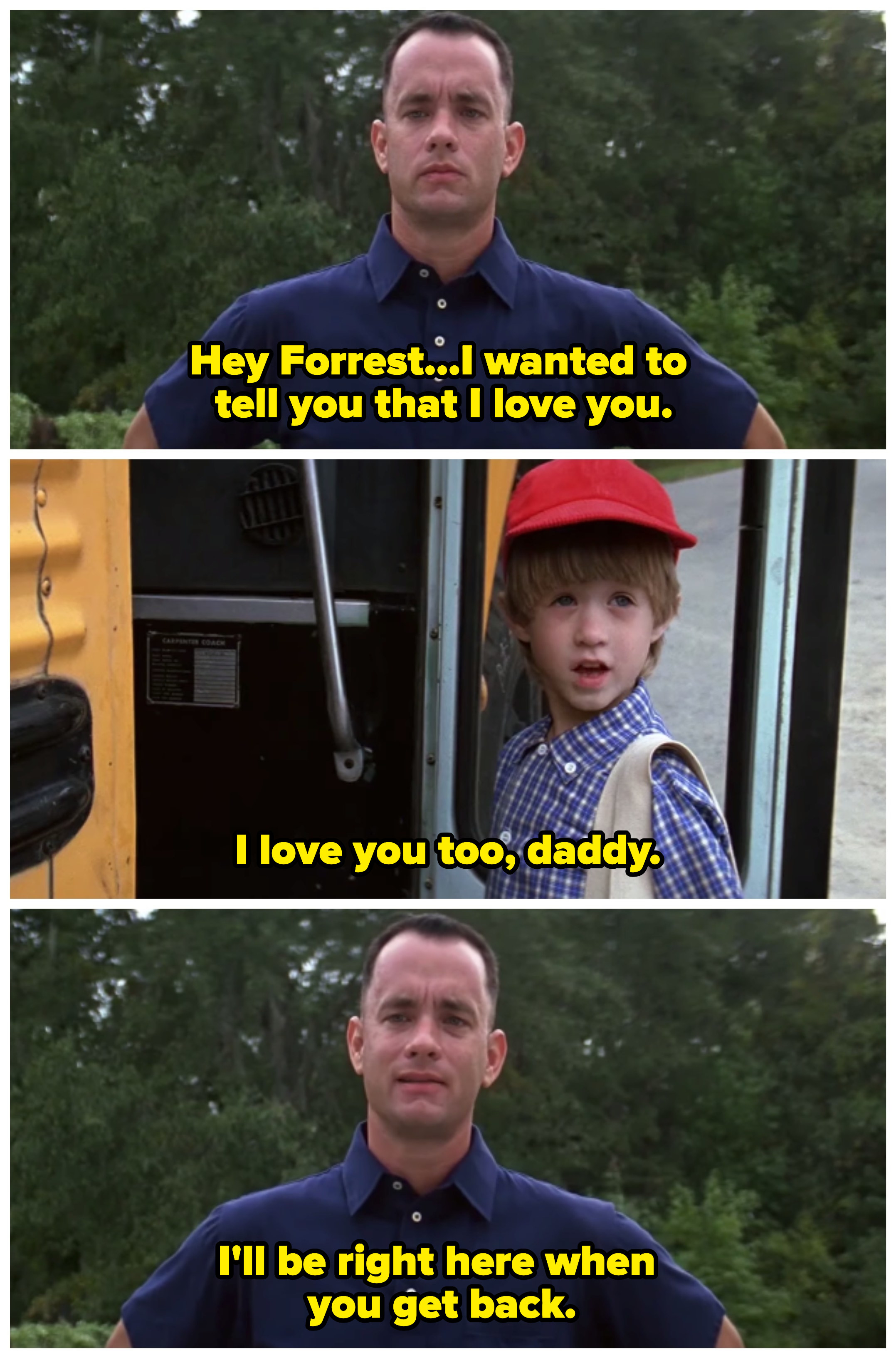 Forrest telling his son that he loves him as he heads towards the school bus