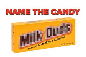 """""""Name the candy"""" — above a blurred out box of Milk Duds"""