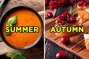 """在左边,一个番茄罗勒汤标记为""""夏天"""",右侧,蔓越莓,咸衣和焦糖洋葱克罗斯蒂尼标记为""""秋天"""""""