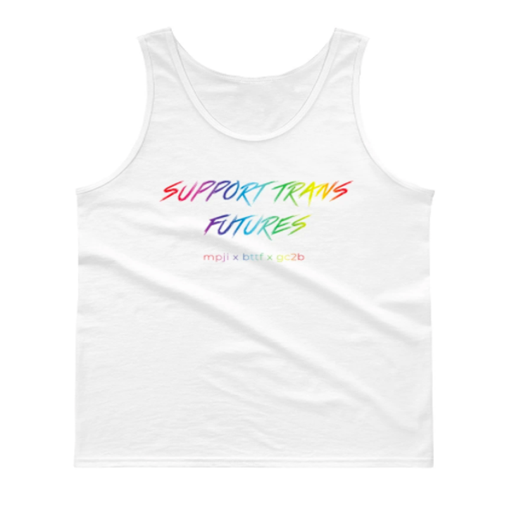 """a white tank top that says """"Support Trans Futures"""" in rainbow lettering"""